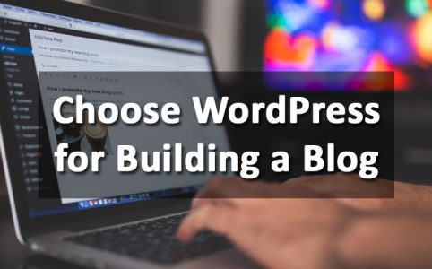 choose-wordpress-building-blog